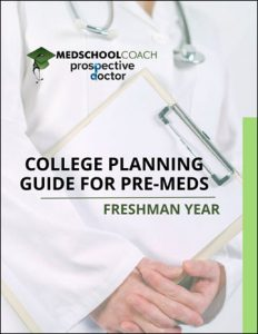 College Planning Guide for Pre Meds – Freshman Year