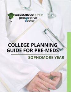College Planning Guide for Pre Meds – Sophomore Year