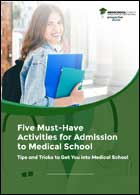 Five Must Have Activities for Admissions to Med School