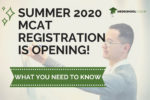Summer 2020 MCAT Registration