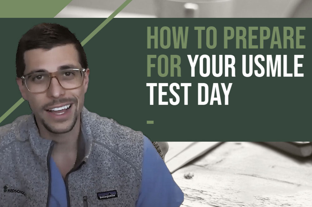 How to Prepare for Your USMLE Test Day