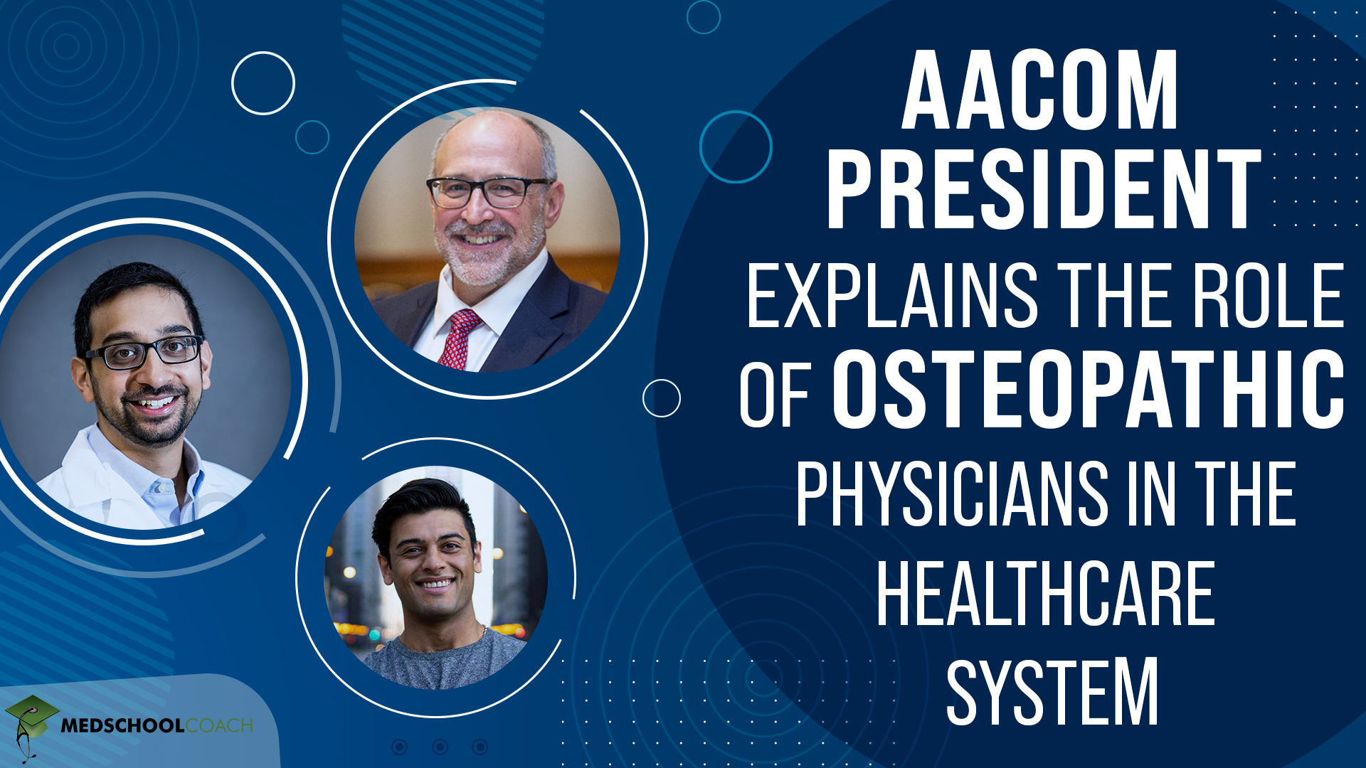 AACOM President Explains the Role of Osteopathic Physicians In the Healthcare System